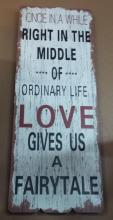 Love gives us a Fairytale Plaque